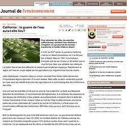 Californie : la guerre de l'eau aura-t-elle lieu?