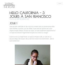 Road Trip en californie 3 jours à San Francisco