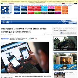 Pourquoi la Californie teste le droit à l'oubli numérique pour les mineurs