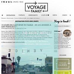 Voyage en Californie en famille : 10 jours sur la côte ouest de Los Angeles à Sanfrancisco ! - VOYAGE FAMILY