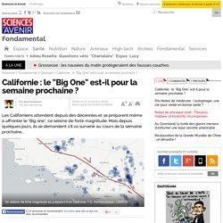 """Californie : le """"Big One"""" est-il pour la semaine prochaine ?"""