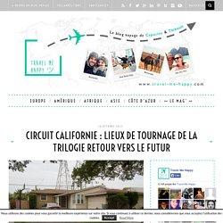 Circuit Californie : lieux de tournage de la trilogie Retour vers le futur – Travel Me Happy - Blog Voyage