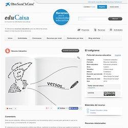 El caligrama - Recursos - educaixa.com