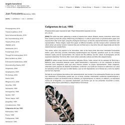 Caligramas de Luz / Joan Fontcuberta / Projects / àngels barcelona