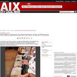 Ces bénis calissons qui font honneur à Aix-en-Provence