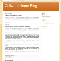 Caliwood floors Blog: Flooring solutions made easy