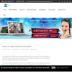 Call 1-877-232-0717 for How to Fix Apple Mac Error Code 8060