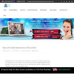 Call 1-877-232-0717 How to Fix Safari Network Error 303 on Mac