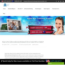 Call 1877-232-0717 Fix kcferrordomaincfnetwork Error 303 on Safari