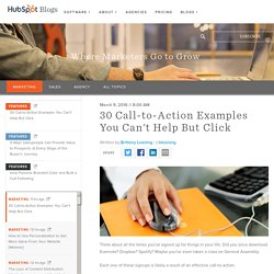 30 Call-to-Action Examples You Can't Help But Click