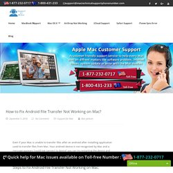 Call 1-877-232-0717 Fix Android File Transfer Not Working on Mac