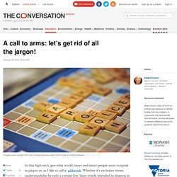 A call to arms: let's get rid of all the jargon!