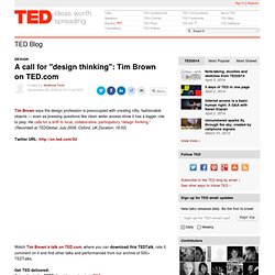"A call for ""design thinking"": Tim Brown on TED"
