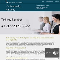 Kaspersky Support Number for USA 1-877-909-6622