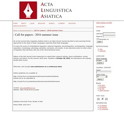 Acta Linguistica Asiatica (ALA) Call for papers - 2016 summer issue