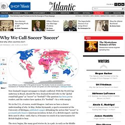 Why Americans Call Soccer 'Soccer'