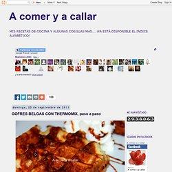 A comer y a callar: GOFRES BELGAS CON THERMOMIX, paso a paso