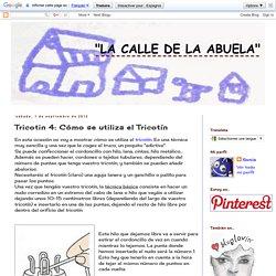 Tricotin 4: Cómo se utiliza el Tricotín