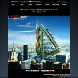 Vincent Callebaut Architecte DRAGONFLY