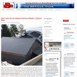 Don't See the So-Called Criteria of Roofer—Explore More