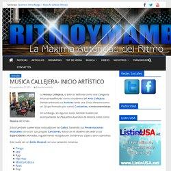 MÚSICA CALLEJERA- INICIO ARTÍSTICO – Ritmo&Mambo.Com
