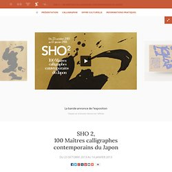 SHO 2, 100 Maîtres Calligraphes contemporains du Japon