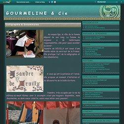 Calligraphie & Enluminures - GOURMELINE et Cie