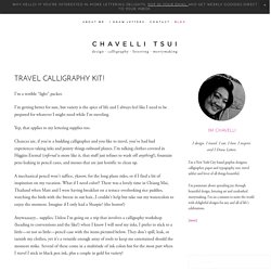 Travel Calligraphy Kit! — Chavelli Tsui : Bespoke Designs for Life's Celebrations