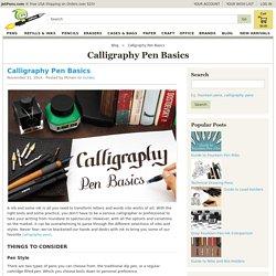 Calligraphy Pen Basics