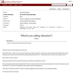 Who're you calling Ahomine?! - Emz0 - Kuroko no Basuke
