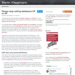 Please stop calling databases CP or AP — Martin Kleppmann's blog