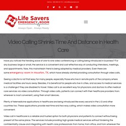 Video Calling Shrinks Time And Distance In Health Care – Life Savers Emergency Room