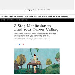 Find Your Calling: 3-Step Meditation to Find Your Perfect Career