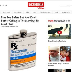 Take Two Before Bed And Don't Bother Calling In The Morning: Rx Label Flask