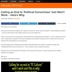 Calling to End 'Political Correctness' Just Won't Work – Here's Why
