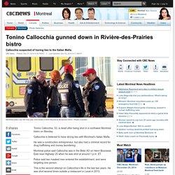 Tonino Callocchia gunned down in Rivière-des-Prairies bistro - Montreal