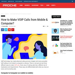 How to Make VOIP Calls from Mobile & Computer? - Proche