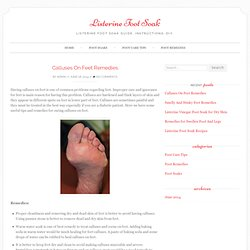 Calluses On Feet Remedies