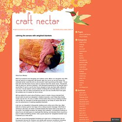 calming the senses with weighted blankets « Craft Nectar