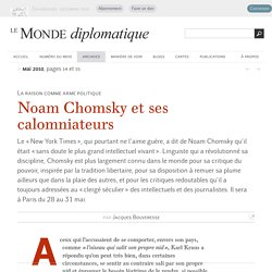 Noam Chomsky et ses calomniateurs, par Jacques Bouveresse (Le Monde diplomatique, mai 2010)