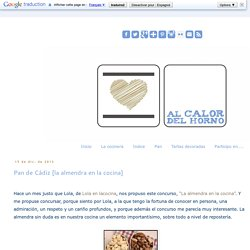 Al Calor del horno: Pan de Cádiz [la almendra en la cocina]