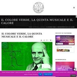 IL COLORE VERDE, LA QUINTA MUSICALE E IL CALOREVisione Alchemica