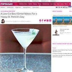 Low-Calorie Basil Gimlet Recipe