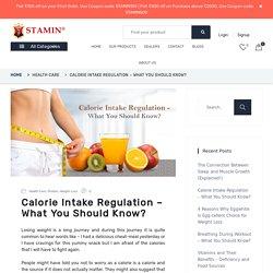 Calorie Intake Regulation