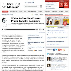 Water Before Meal Means Fewer Calories Consumed: Scientific American Podcast