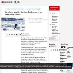 La calotte glaciaire du Groenland menacée par la vague de chaleur
