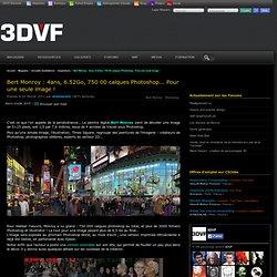 www.3DVF.com: Bert Monroy : 4ans, 6.52Go, 750 00 calques Photoshop... Pour une seule image !.
