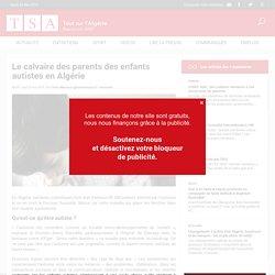 Le calvaire des parents des enfants autistes en Algérie