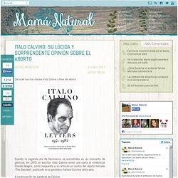 Italo Calvino: su lúcida y sorprendente opinión sobre el aborto