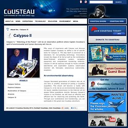 Calypso II | About Us | Cousteau